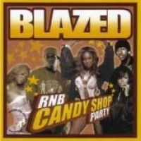 Purchase VA - Blazed R&B, Vol. 5: Candy Shop Party