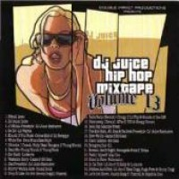 Purchase VA - Hip Hop Mixtape, Vol. 13 (Mixed By Dj Juice)
