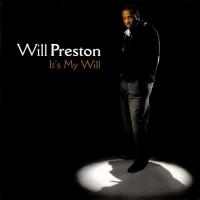 Purchase Will Preston - It's My Will