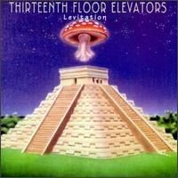 Purchase The 13th Floor Elevators - Levitation (Live)