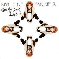 Purchase Mylene Farmer - Que mon coeur lache (single)