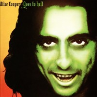 Purchase Alice Cooper - Alice Cooper Goes To Hell