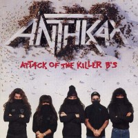 Purchase Anthrax - Attack Of The Killer B's