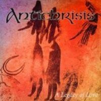 Purchase Antichrisis - A Legacy of Love