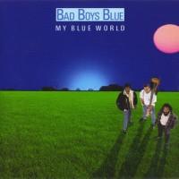 Purchase Bad Boys Blue - My Blue World