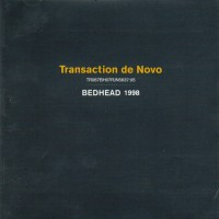 Purchase Bedhead - Transaction De Novo