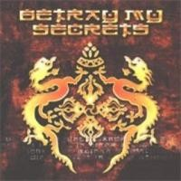 Purchase Betray My Secrets - Betray My Secrets