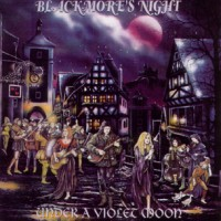 Purchase Blackmore's Night - Under a Violet Moon