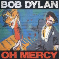 Purchase Bob Dylan - Oh Mercy