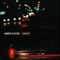 Purchase Bowery Electric - Lushlife