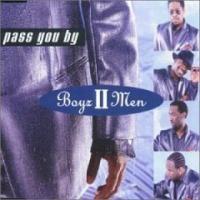 Purchase Boyz II Men - Pass You By (Single)