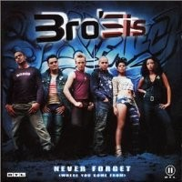 Purchase BroSis - Never Forget