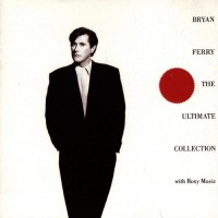 Purchase Bryan Ferry - The Ultimate Collection