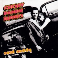 Purchase Cherry Poppin' Daddies - Soul Caddy