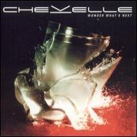 Purchase Chevelle - Wonder What's Nex t