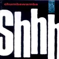 Purchase Chumbawamba - Shhh