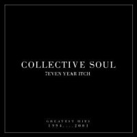 Purchase Collective Soul - 7even Year Itch - Collective Soul's Greatest Hits 1994-2001