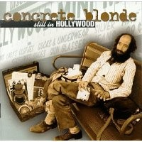 Purchase Concrete Blonde - Still in Hollywood