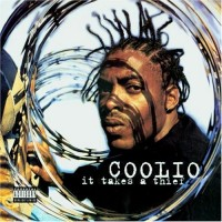 Purchase Coolio - It Takes A Thief