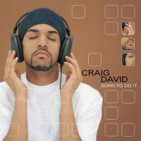 Purchase Craig David - Born To Do It