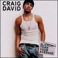 Purchase Craig David - Slicker Than Your Average