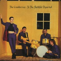 Purchase The Cranberries - To The Faithful Departed
