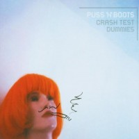 Purchase Crash Test Dummies - Puss 'N' Boots