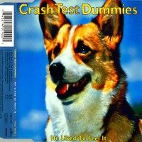 Purchase Crash Test Dummies - He Liked To Feel It