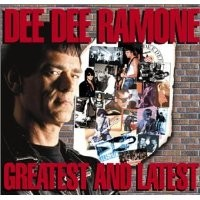 Purchase Dee Dee Ramone - Greatest & Latest