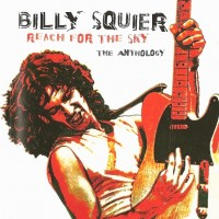 Purchase Billy Squier - Reach For The Sky - The Anthology CD1