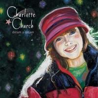 Purchase Charlotte Church - Dream a Dream