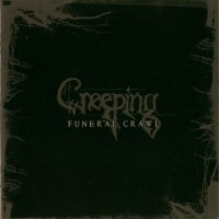 Purchase Creeping - Funeral Crawl