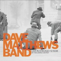 Purchase Dave Matthews Band - Live In Chicago At The United Center 12.19.98 CD1