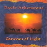 Purchase David Arkenstone - Caravan Of Light