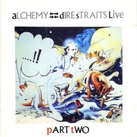 Purchase Dire Straits - Alchemy (Part Two) (Live) cd2