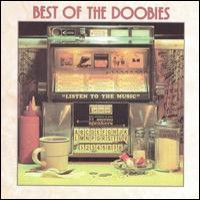Purchase Doobie Brothers - Listen To The Music/The Very Best of The Doobie Brothers