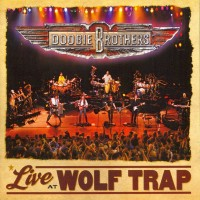 Purchase Doobie Brothers - Live at Wolf Trap