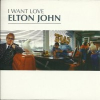 Purchase Elton John - I Want Love (CDS)