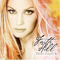 Purchase Faith Hill - There You'll Be
