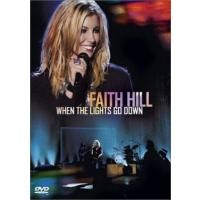 Purchase Faith Hill - When The Lights Go Down (DVD-rip)