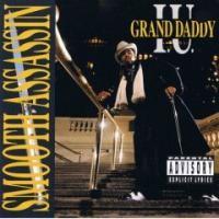 Purchase Grand Daddy I.U. - Smooth Assassin