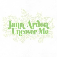 Purchase Jann Arden - Uncover Me