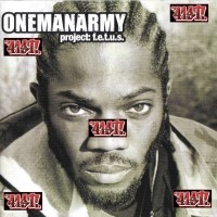 Purchase OneManArmy - Project: F.E.T.U.S. CD1