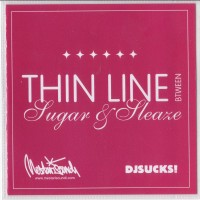 Purchase DJ Sucks - DJ Sucks: Thin Line Between Sugar & Sleaze Bootleg