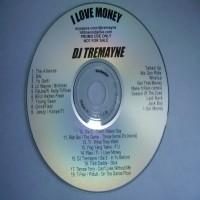 Purchase VA - DJ Tremayne-I Love Money