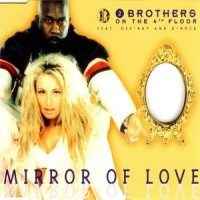 Purchase 2 Brothers on the 4th Floor - Mirror Of Love (MCD)