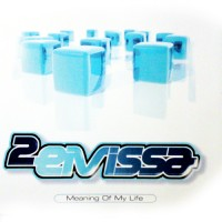Purchase 2 Eivissa - Meaning Of My Life (MCD)
