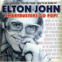 Purchase Elton John - Chartbusters Go Pop