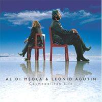 Purchase Al Di Meola & Leonid Agutin - Cosmopolitan Life