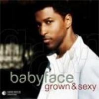 Purchase Babyface - Grown and Sexy
